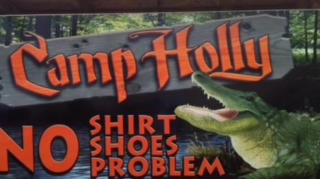 "Camp Holly Fishing & Airboats ""No Shirt, No Shoes, No Problem"" Sign"