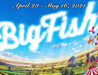Titusville Playhouse Big Fish banner with April 23 through May 16, 2021 show dates