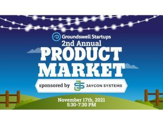 2nd Annual Groundswell Product Market Flyer